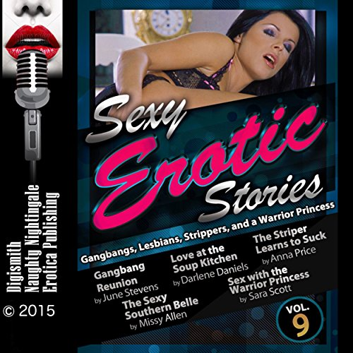 Sexy Erotic Stories: Gangbangs, Lesbians, Strippers, and a Warrior Princess Titelbild