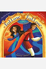 Follow Follow: A Book of Reverso Poems Kindle Edition