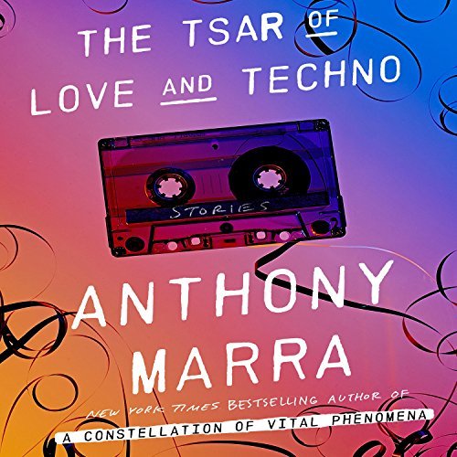 The Tsar of Love and Techno audiobook cover art