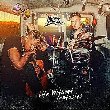 Life Without Fantasies (Radio Edit)