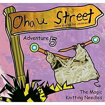 Ohau Street: The Magic Knitting Needles