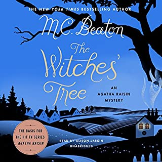 The Witches' Tree     An Agatha Raisin Mystery              Written by:                                                                                                                                 M. C. Beaton                               Narrated by:                                                                                                                                 Alison Larkin                      Length: 6 hrs and 37 mins     21 ratings     Overall 3.6