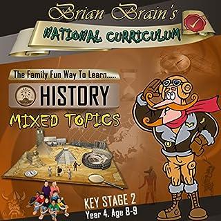Brian Brain's National Curriculum KS2 Y4 History Mixed Topics cover art