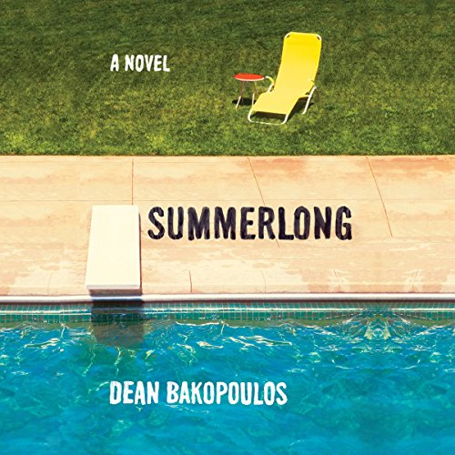 Summerlong Audiobook By Dean Bakopoulos cover art