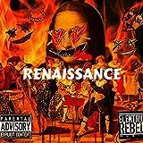 Rennaissance [Explicit]