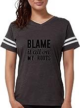 CafePress - Blame On My Roots T-Shirt - Womens Football Shirt