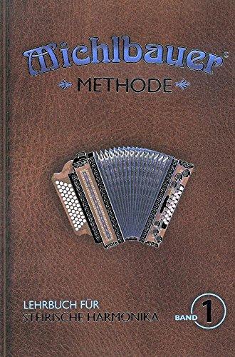 Lehrbuch für Steirische Harmonika mit CD - Band 1