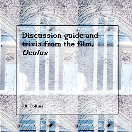 Discussion guide and trivia questions from Oculus: Horror film and TV guide (American horror films Book 1) (English Edition)