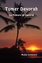 Tomer Devorah - La Palmera de Devorah (Spanish Edition)