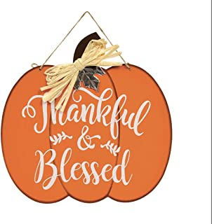 Greenbrier International Thankful & Blessed Pumpkin Fall Hanging Sign 12