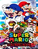 Super Mario Coloring Book: 75+Illustrations Mario Brothers Coloring Books for Kids