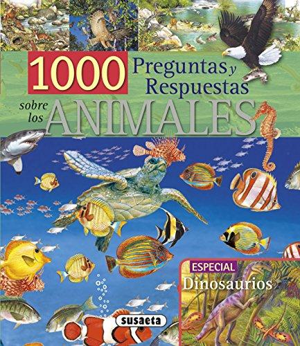 1000 Preguntas Y Respuestas Sobre Animales (1000 Preg/Resp. sobre Animales)