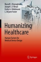 Humanizing Healthcare – Human Factors for Medical Device Design