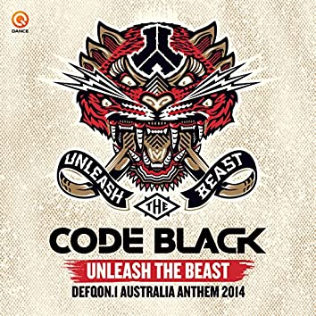 Unleash The Beast (Defqon.1 Australia Anthem 2014)