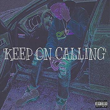 Keep on Calling