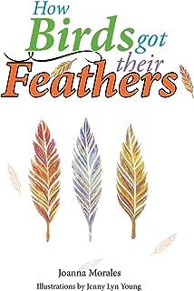 How Birds Got Their Feathers