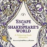 Escape to Shakespeare's World: A Colouring Book Adventure