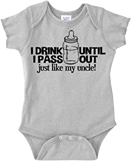 I Drink Until I Pass Out Just Like My Uncle Baby One Piece or Toddler T-Shirt