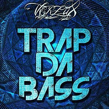 Trap Da Bass