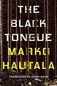 The Black Tongue by [Marko Hautala, Jenni Salmi]