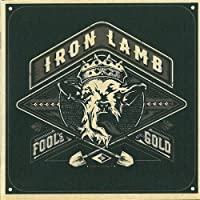 Fool's Gold by Iron Lamb