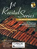 1st Recital Series for Mallet Percussion Percussions +CD