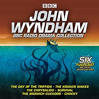 John Wyndham: A BBC Radio Drama Collection     Six classic BBC radio adaptations              By:                                                                                                                                 John Wyndham                               Narrated by:                                                                                                                                 Bill Nighy,                                                                                        Peter Sallis,                                                                                        Barbara Shelley                      Length: 10 hrs and 6 mins     7 ratings     Overall 4.9