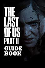 The Last of Us Part II Guide Book: Travel Game Book