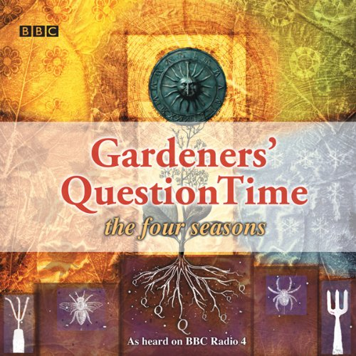 Gardeners' Question Time: The Four Seasons audiobook cover art