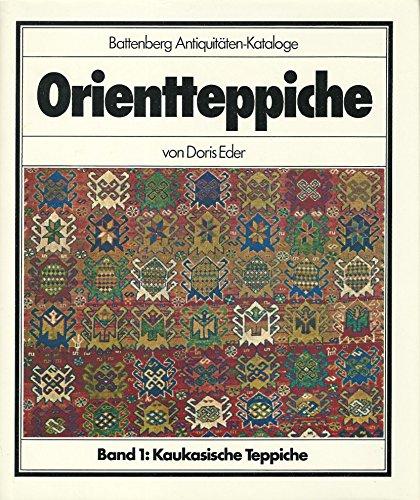 Orientteppiche, Bd.1, Kaukasische Teppiche