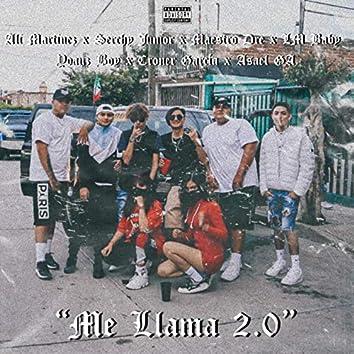 Me Llama 2.0 (feat. Maestro Dre, LM Baby, Ali Martinez, Croner Garcia, Yoanz Boy & Asael GA)