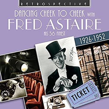 Fred Astaire: Dancing Cheek to Cheek