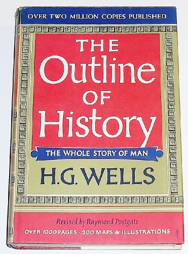 The Outline of History, Volume 1