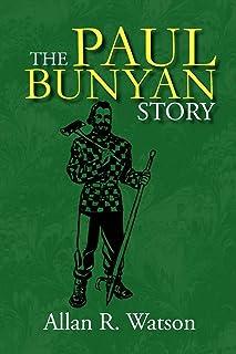 The Paul Bunyan Story