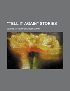 Tell It Again Stories