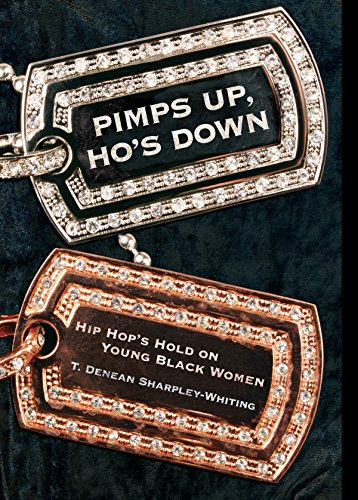 Pimps Up, Ho's Down: Hip Hop's Hold on Young Black Women - Kindle ...