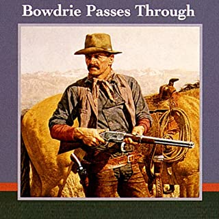 Bowdrie Passes Through audiobook cover art