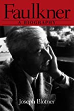 Faulkner: A Biography (Southern Icons Series)