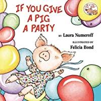Constructive Playthings HR-83 If You Give A Pig A Party Children's Book [並行輸入品]