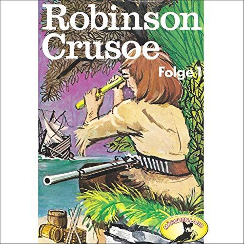 『Robinson Crusoe, Teil 1』のカバーアート
