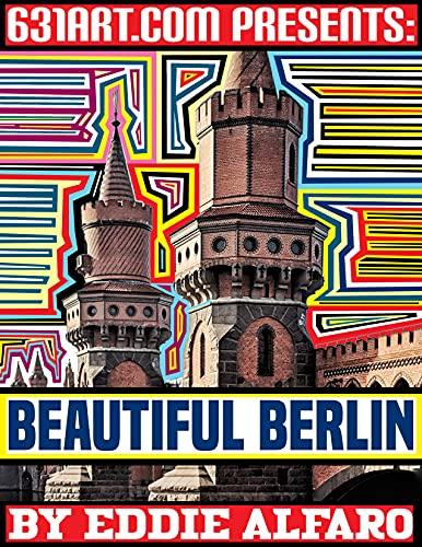 Beautiful Berlin (Famous Locations Series) (English Edition)