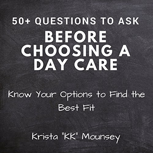 50+ Questions to Ask Before Choosing a Daycare audiobook cover art