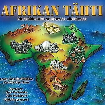Afrikan tähti - musiikkimatka salaisessa viidakossa