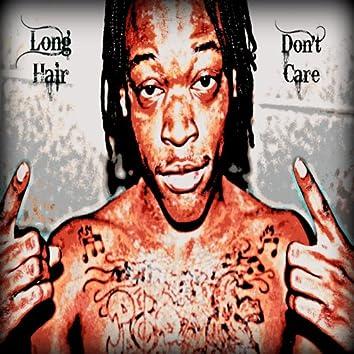Long Hair Don't Care (feat. Shankk)