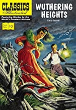 Wuthering Heights (Classics Illustrated) by Emily Bront? (2015-11-05)
