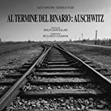 Al termine del binario: Auschwitz