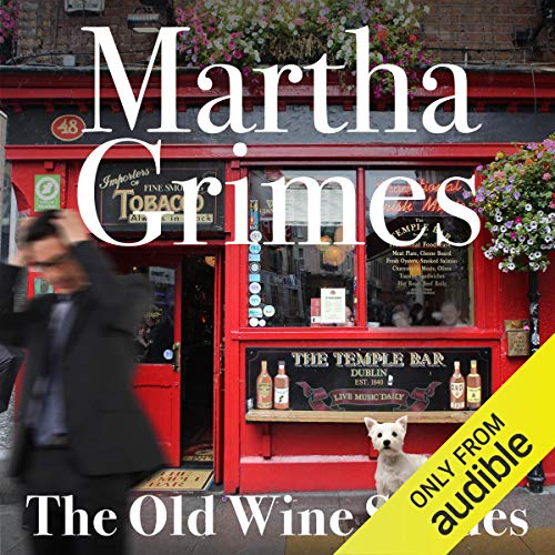 The Old Wine Shades Audiobook By Martha Grimes cover art