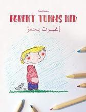 Egbert Turns Red/اِغبيرت يحمرُّ: Children's Picture Book English-Egyptian Arabic/Masri (Bilingual Edition) (Bilingual Pict...
