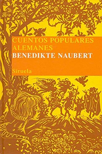 Cuentos populares alemanes: 10 (Las Tres Edades/ Biblioteca de Cuentos Populares)