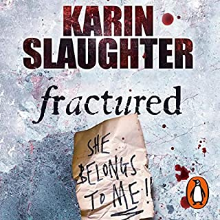 Fractured     Will Trent, Book 2              By:                                                                                                                                 Karin Slaughter                               Narrated by:                                                                                                                                 Phil Gigante                      Length: 5 hrs and 22 mins     33 ratings     Overall 4.1